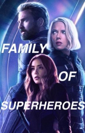 Family of Superheroes (Captain America fanfic) by Daisy_Rogers