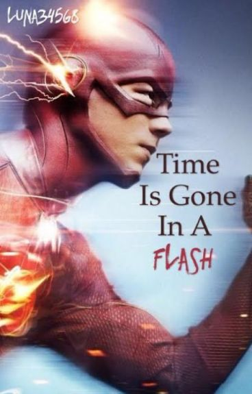 Time Is Gone In A Flash {Barry Allen X Reader}