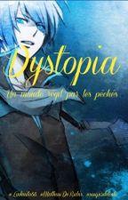 Dystopia by linkaito68