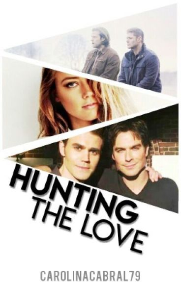 Hunting the love