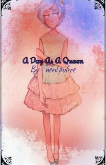 A Day As A Queen(WILLDIP)