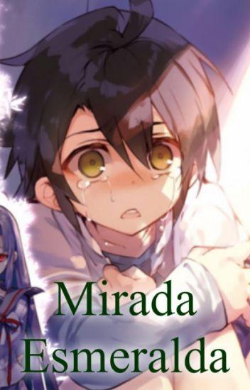 Mirada Esmeralda MikaYuu