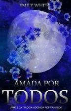 Amada Por Todos by MissOfDreams