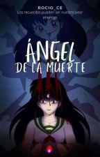 Angel De La Muerte(inuxkag) by rocio160315