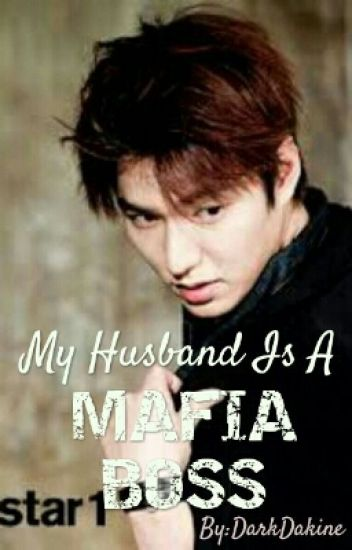 My Husband Is A Mafia Boss