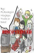 Ninjago: Truth and dare!!!  by Yandere_Shipper