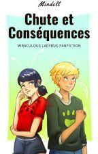 Chute et conséquences - Miraculous fanfiction by Mindell