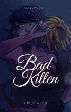 Bad Kitten by Kamilija156