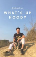 what's up hoody? // calum hood by depikiralyno_