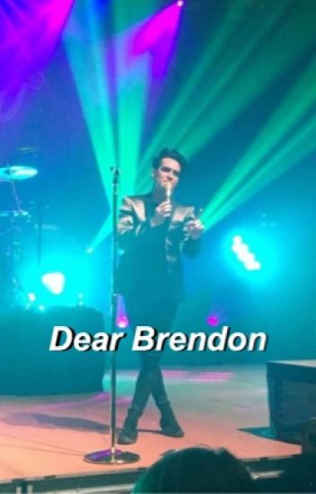 Dear Brendon ; b.u {completed}