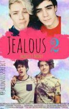 Jealous 2 ||Jalonso Villalnela|| by JalonsoIsPerfect