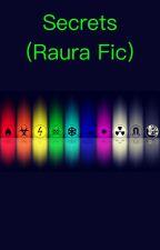 Secrets (Raura) by _Fire_Wolf_
