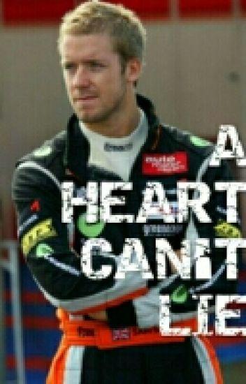 A Heart Can't Lie.