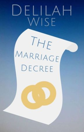 The Marriage Decree by DumbledoresWisdom