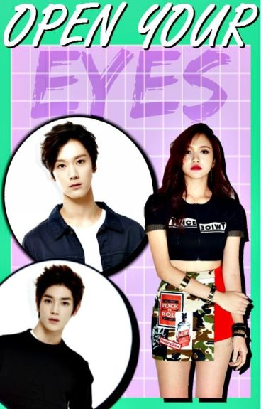 Open Your Eyes. (Twice's Mina x NCT-U's Ten + Taeyong)