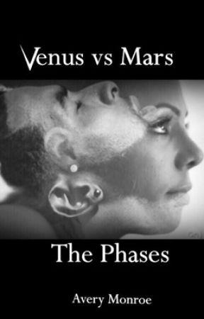 Venus Vs Mars Pt. II (The Phases) by AveryMonroe