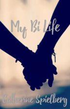 My Bi Life by catstacks_stories