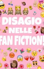 Disagio nelle Fan Fiction by MarcoSerena