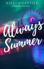 Always Summer (Drenaline Surf, #3) by NikGodwin