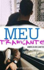Meu Traficante  by eeideza