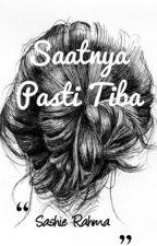 Saatnya Pasti Tiba by SashieRahma