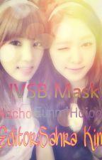 IVSB Mask [edit] [nacho, eunmi, hajoo,...] by phuongloan20102003