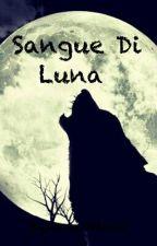 Sangue Di Luna by horse24book