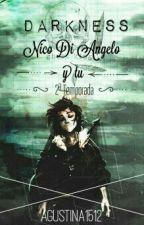 Darkness: Nico Di Angelo y tu [2ª Temporada] by agustina1512
