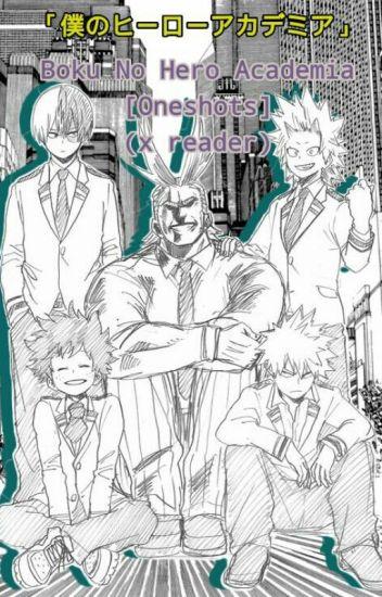 Boku no Hero Academia [Oneshots] (x reader)