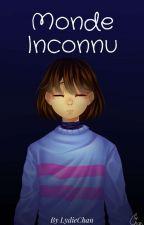 [Undertale] Monde Inconnu by LydieChan