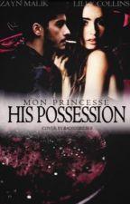 His Possession by mon-princesse