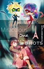 Miraculous One-shots! by AlpacaTheGreat