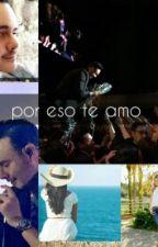 ♥Por Eso Te Amo ♥( Tu & JL )♥ by abigail_maya12