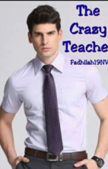 The Crazy Teacher