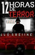 12 Horas de terror © by camposcfernando
