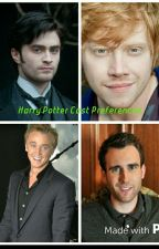 Harry Potter cast Prefrences  by Time-Turner223