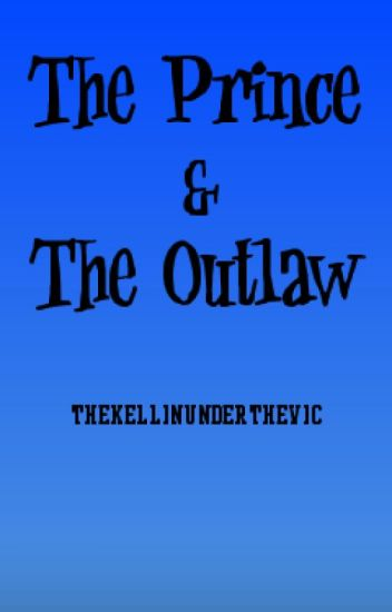 The Prince & The Outlaw (cashby) (boyxboy)