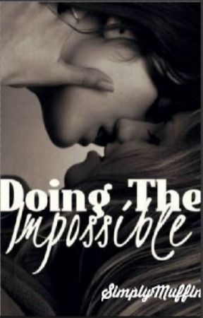 Doing The Impossible (Lesbian Teacher x Student Romance) by SimplyMuffin