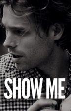 Show Me | Lashton by lashtonpin