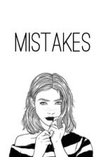 Mistakes by fxcknhemmings