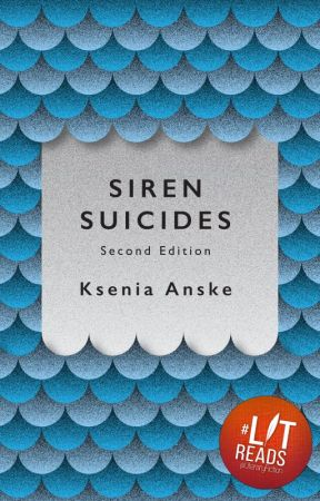 Siren Suicides: Second Edition by kseniaanske