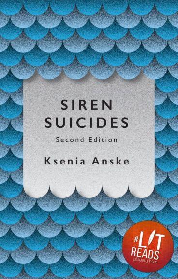 Siren Suicides: Second Edition by kseniaanske