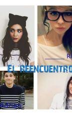 El Reencuentro (una historia de Alonso V. y ______) by AmyGtz5