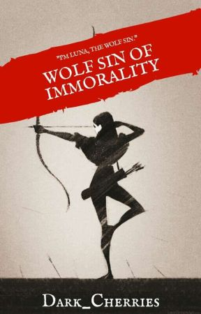 Wolf Sin of Immorality by DARK_CHERRIES
