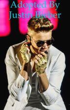 Adopted by Justin Bieber  by Bieberkidrauhl1994