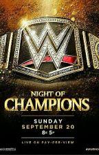 WWE Night Of Champions 2015 by cheytaylor1