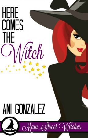 Here Comes the Witch (Excerpt) by AniGonzalez9
