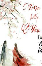 Trọn Kiếp Yêu by Caovotam129