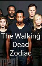 The Walking Dead Zodiac by Cassidy-okey