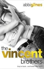 The Vincent Brothers (#2) by SeaShell3197